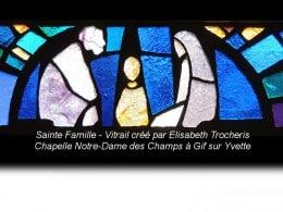 Sainte Famille, Vitrail créé par Elisabeth Trocheris - - Chapelle Notre-Dame de Champs à Gif sur Yvette